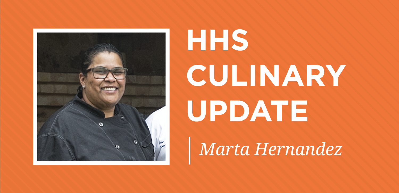 General_highlight_hhs-culinary-update_marta