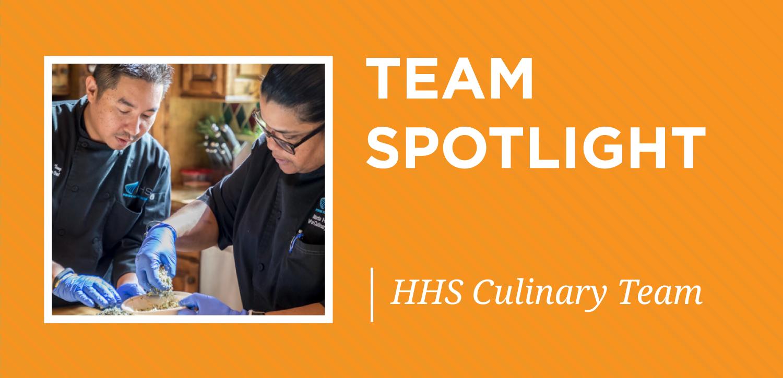 Team Spotlight_highlight_team_December-hhs-culinary-team