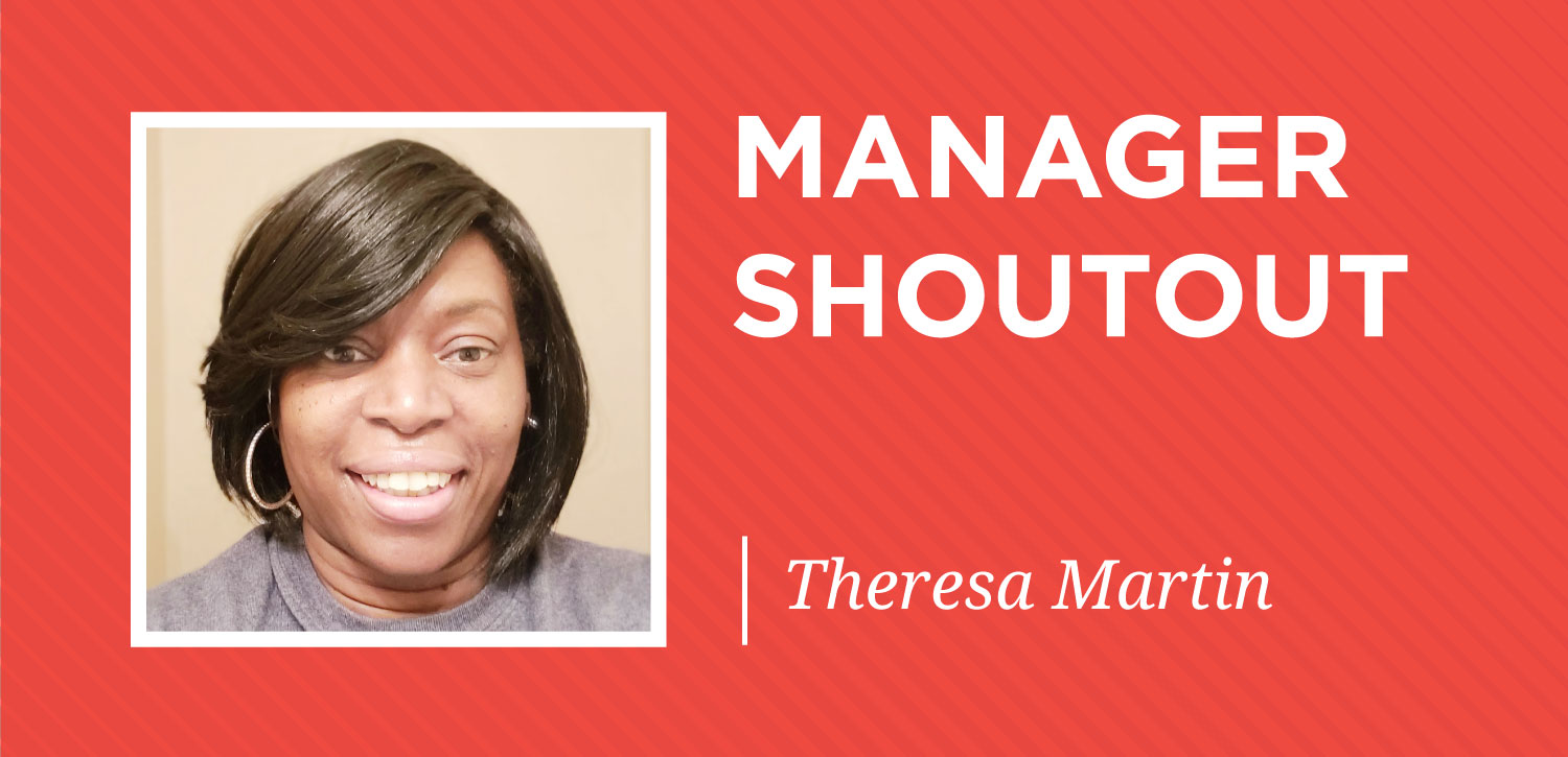 manager shoutout highlight-january-theresa martin