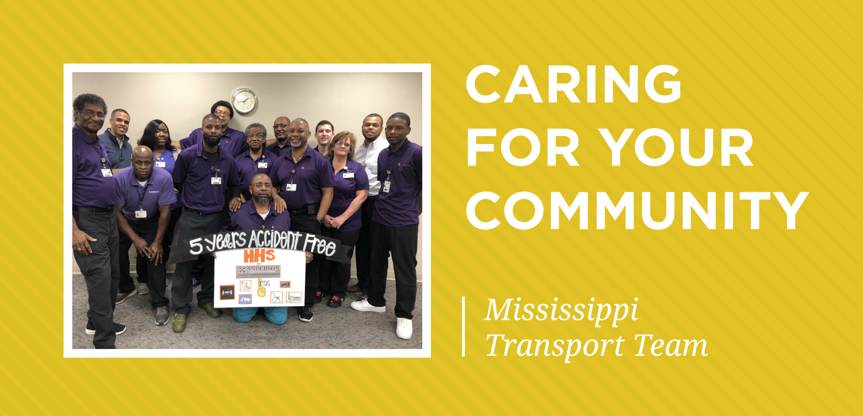 tm caring for community highlight-february-mississippi transport team